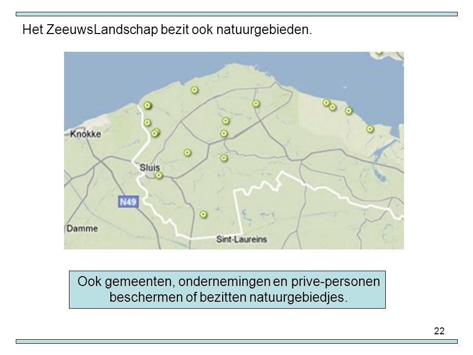 Het ZeeuwsLandschap bezit ook natuurgebieden.