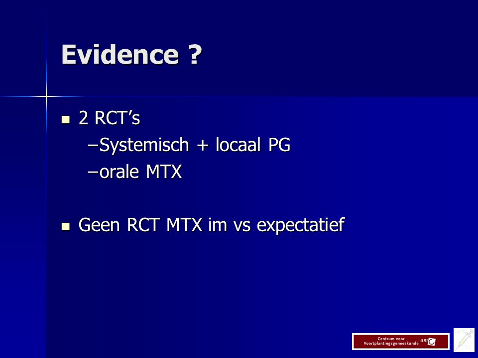 Evidence 2 RCT's Systemisch + locaal PG orale MTX