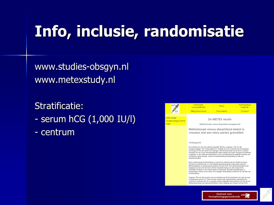 Info, inclusie, randomisatie