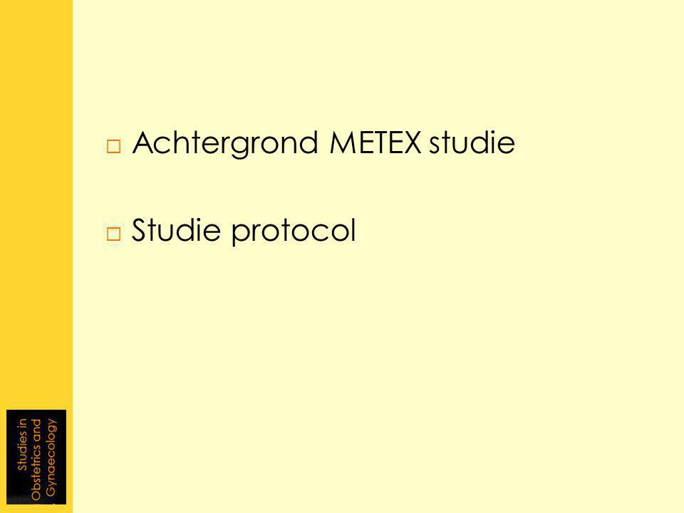 Achtergrond METEX studie