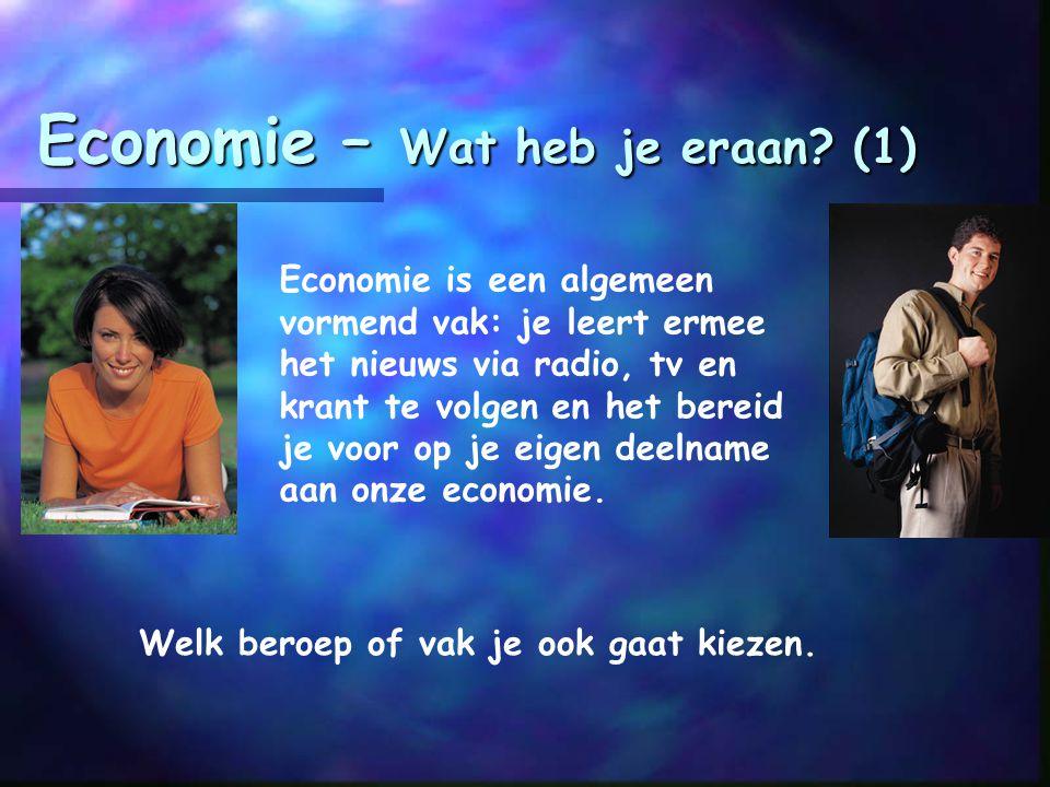 Economie – Wat heb je eraan (1)