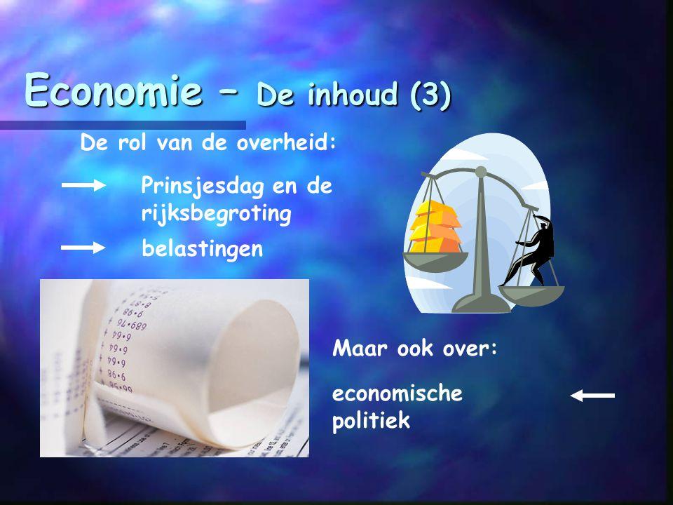 Economie – De inhoud (3) De rol van de overheid:
