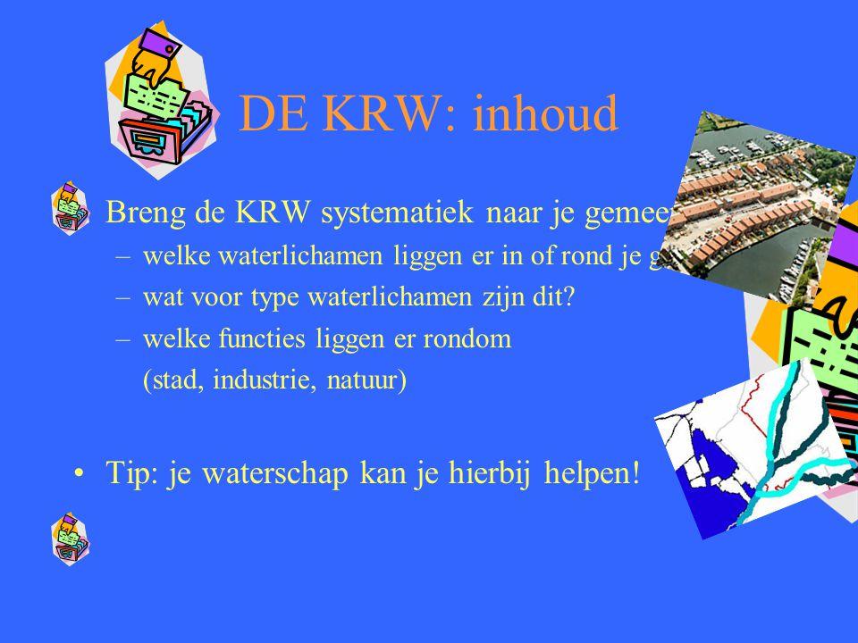 DE KRW: inhoud Breng de KRW systematiek naar je gemeente: