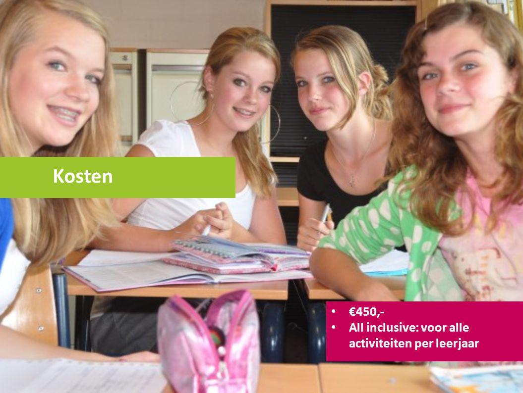 Kosten €450,- All inclusive: voor alle activiteiten per leerjaar