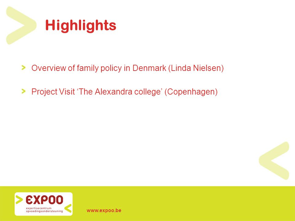 Highlights Overview of family policy in Denmark (Linda Nielsen)