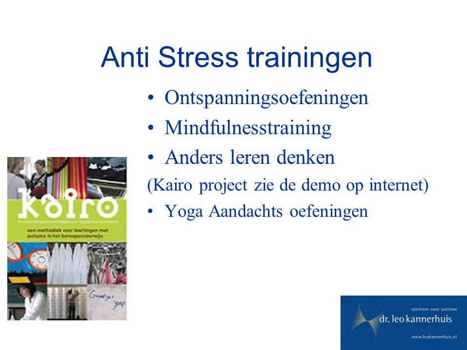 Anti Stress trainingen