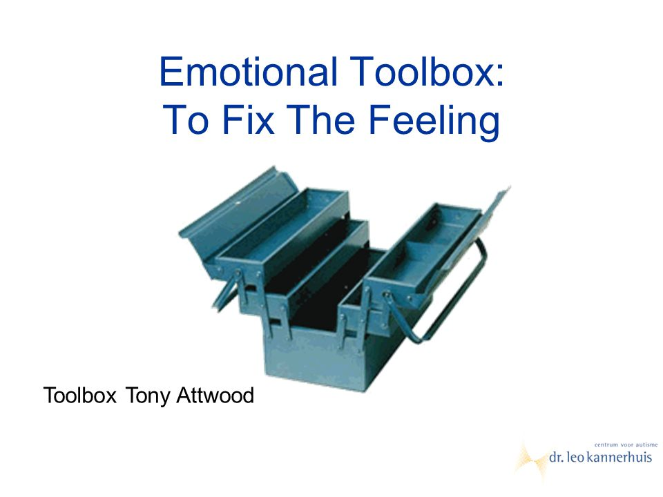 Emotional Toolbox: To Fix The Feeling