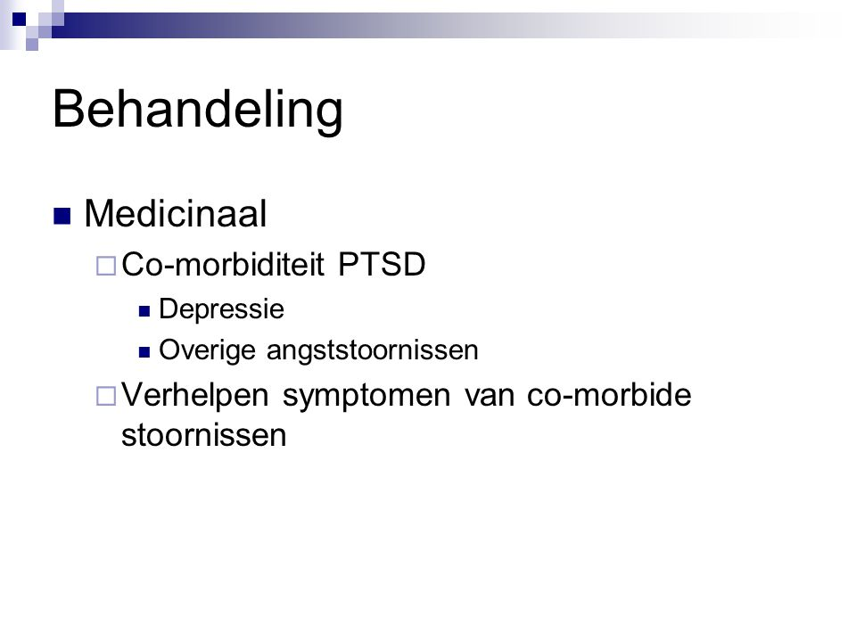 Behandeling Medicinaal Co-morbiditeit PTSD