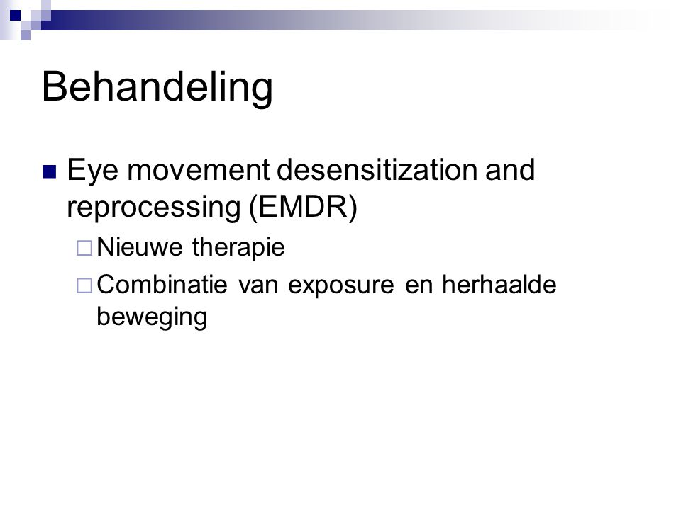 Behandeling Eye movement desensitization and reprocessing (EMDR)