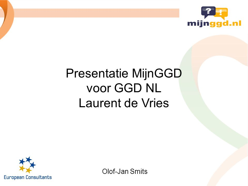 Presentatie MijnGGD voor GGD NL