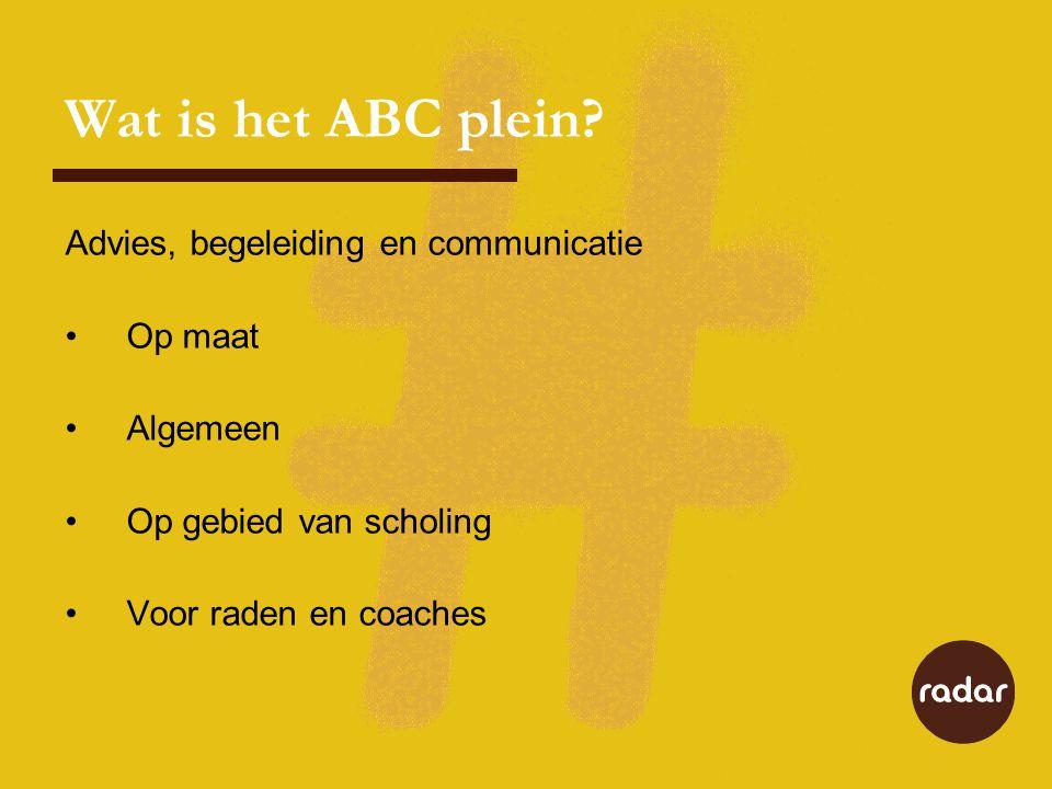 Wat is het ABC plein Advies, begeleiding en communicatie Op maat