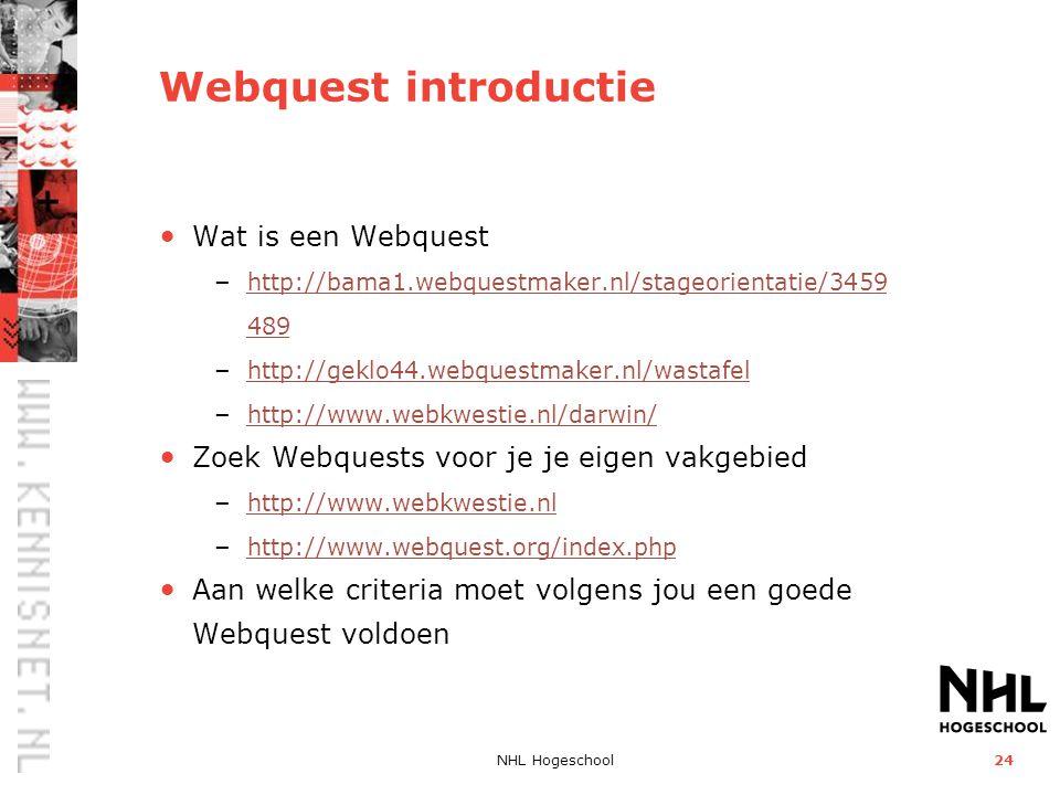 Webquest introductie Wat is een Webquest