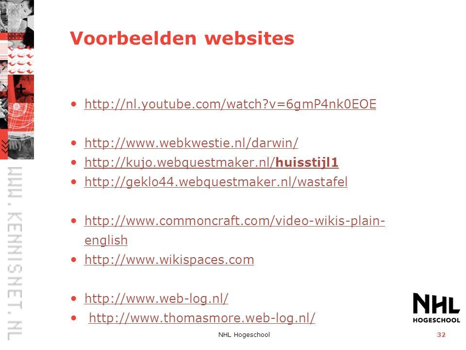 Voorbeelden websites http://nl.youtube.com/watch v=6gmP4nk0EOE