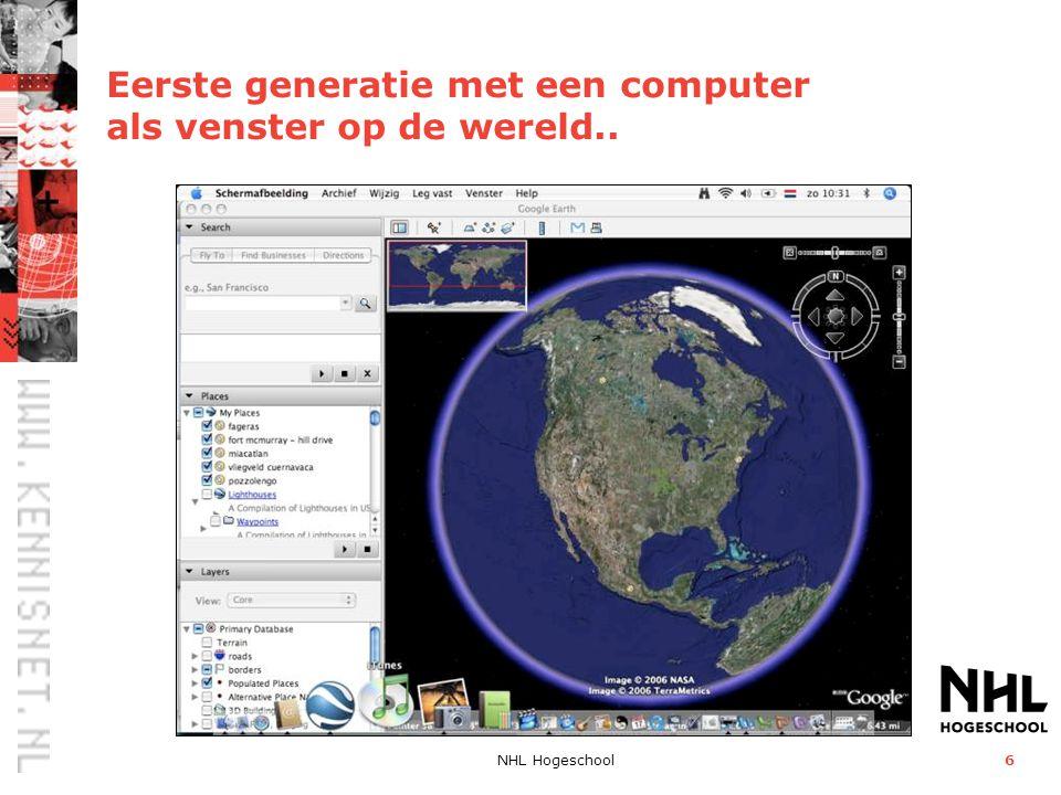 Eerste generatie met een computer als venster op de wereld..