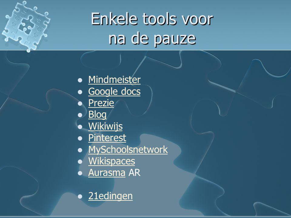 Enkele tools voor na de pauze