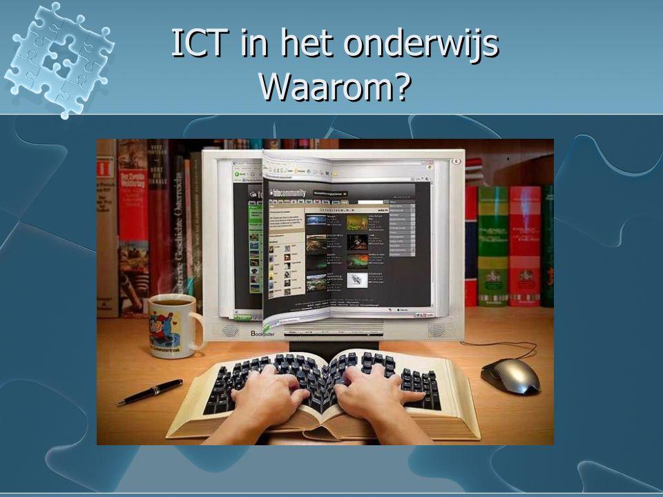 ICT in het onderwijs Waarom