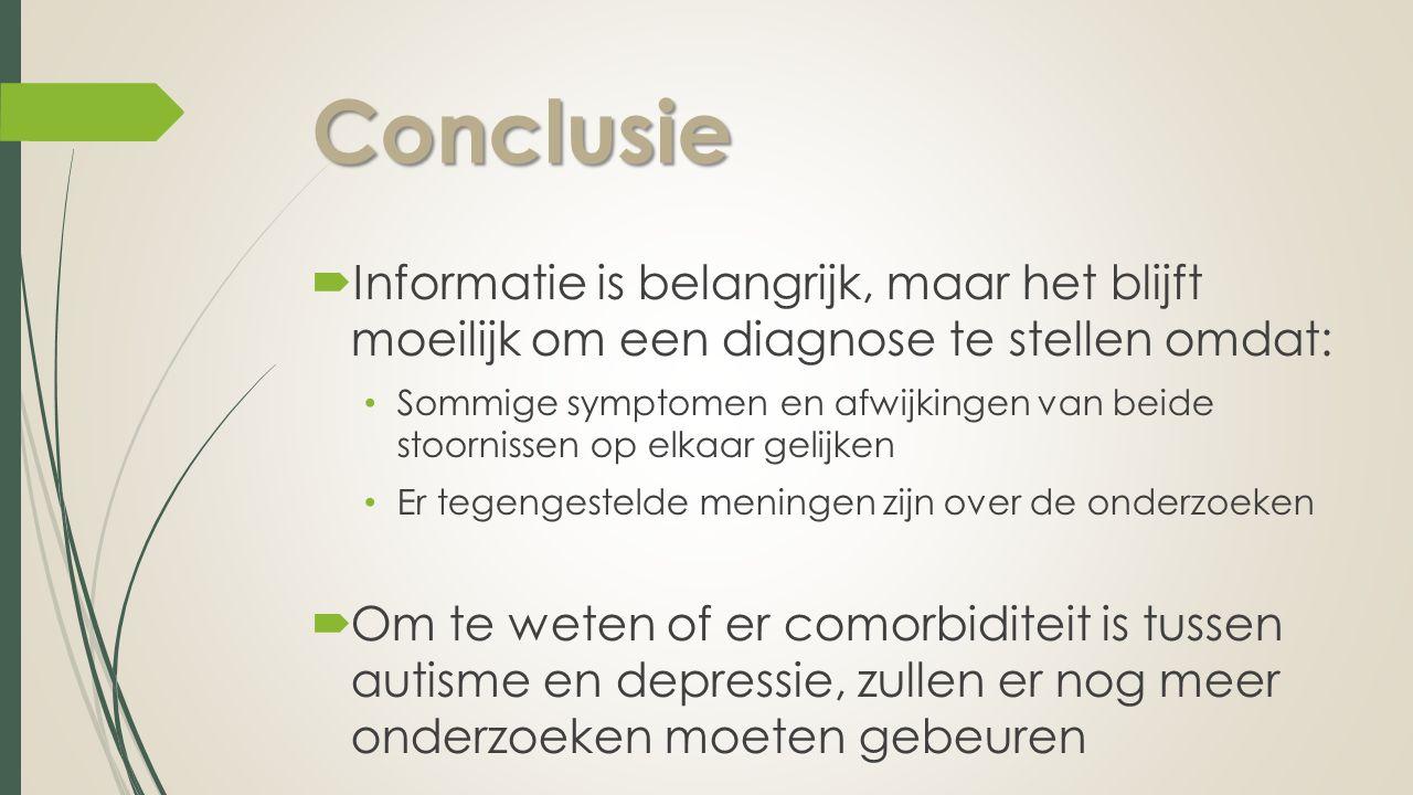 Conclusie Informatie is belangrijk, maar het blijft moeilijk om een diagnose te stellen omdat: