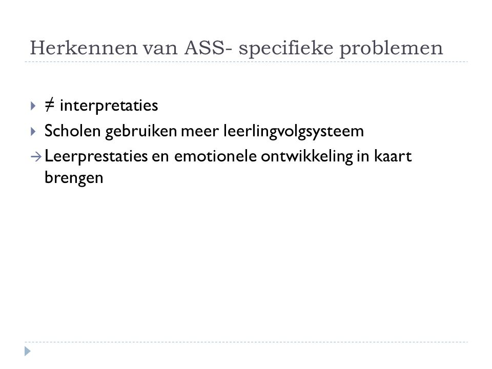 Herkennen van ASS- specifieke problemen