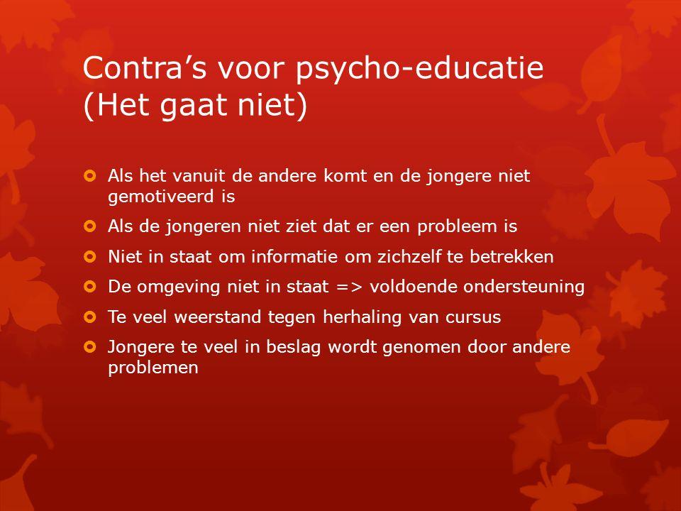 Contra's voor psycho-educatie (Het gaat niet)