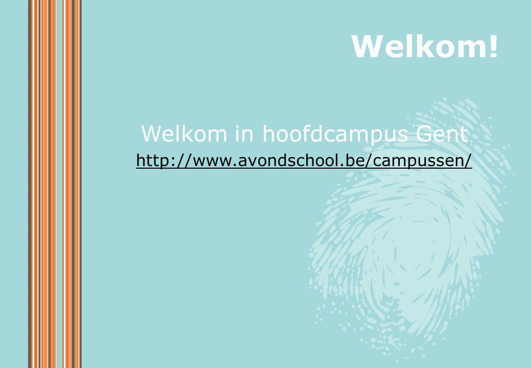 Welkom in hoofdcampus Gent