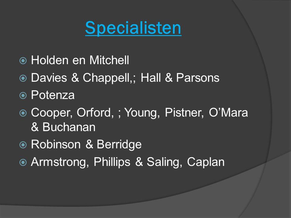 Specialisten Holden en Mitchell Davies & Chappell,; Hall & Parsons