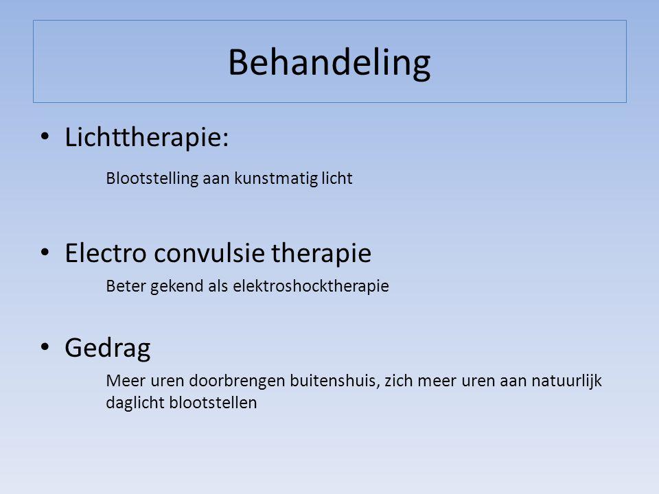 Behandeling Lichttherapie: Electro convulsie therapie Gedrag