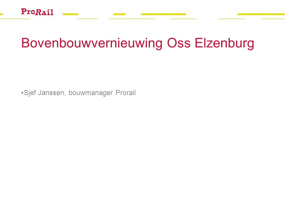 Bovenbouwvernieuwing Oss Elzenburg