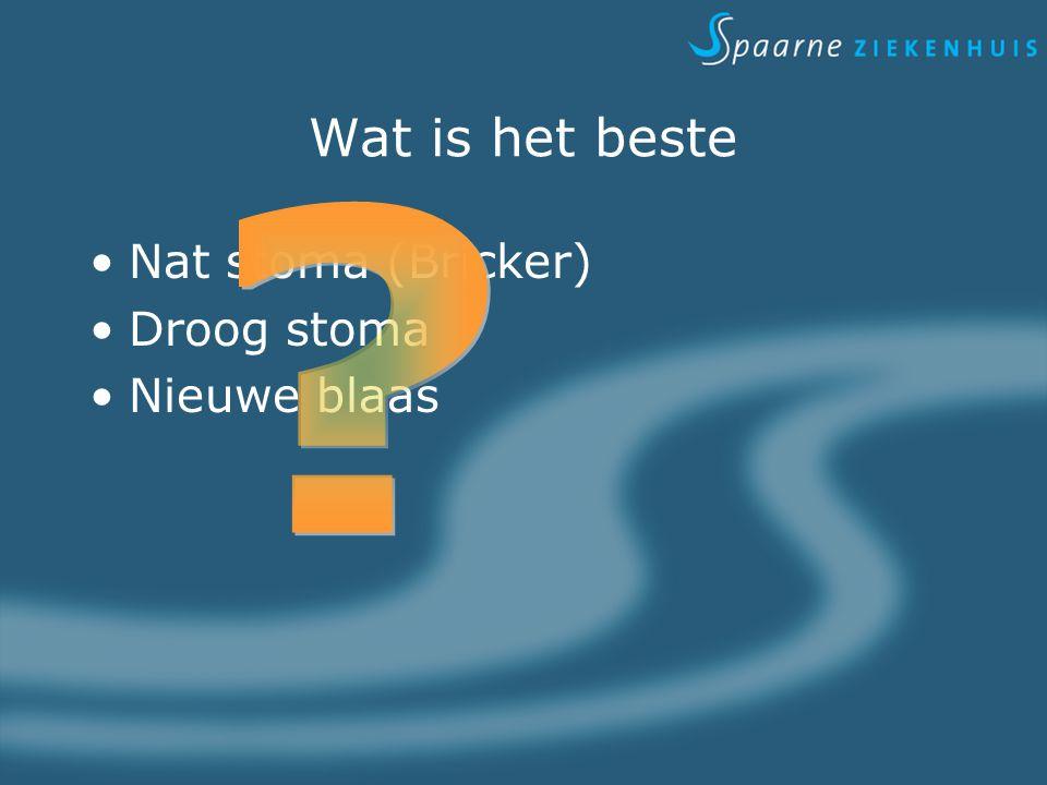 Wat is het beste Nat stoma (Bricker) Droog stoma Nieuwe blaas