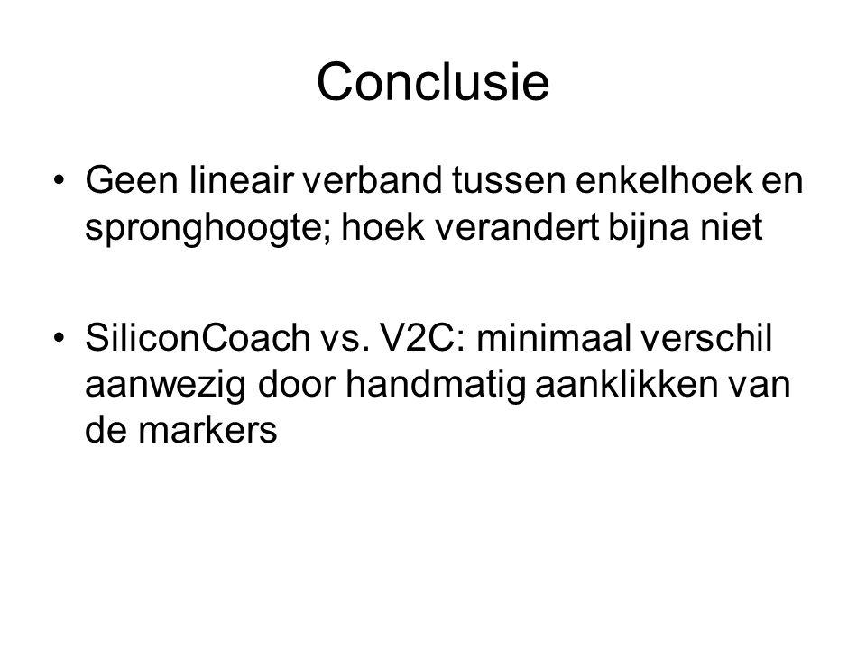 Conclusie Geen lineair verband tussen enkelhoek en spronghoogte; hoek verandert bijna niet.