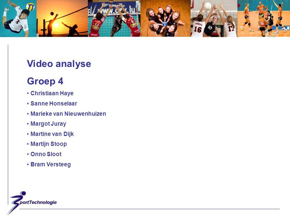 Video analyse Groep 4 Christiaan Haye Sanne Honselaar