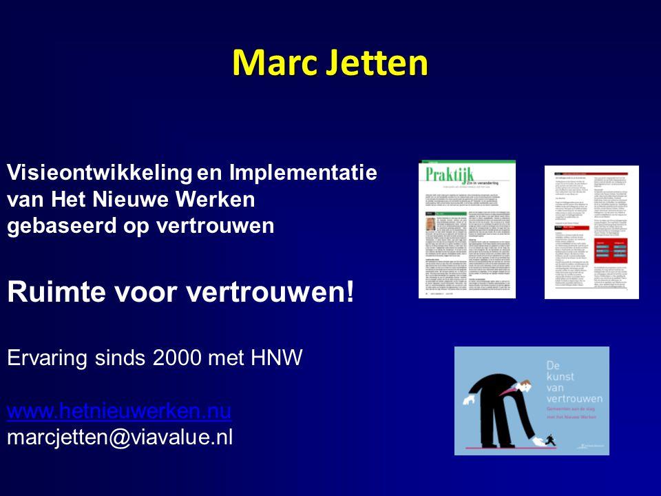 Marc Jetten Ruimte voor vertrouwen! Visieontwikkeling en Implementatie