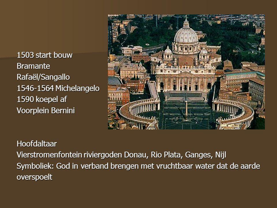 1503 start bouw Bramante. Rafaël/Sangallo. 1546-1564 Michelangelo. 1590 koepel af. Voorplein Bernini.