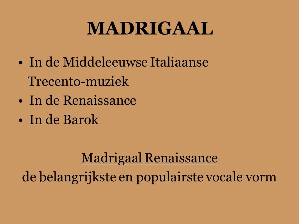 MADRIGAAL In de Middeleeuwse Italiaanse Trecento-muziek
