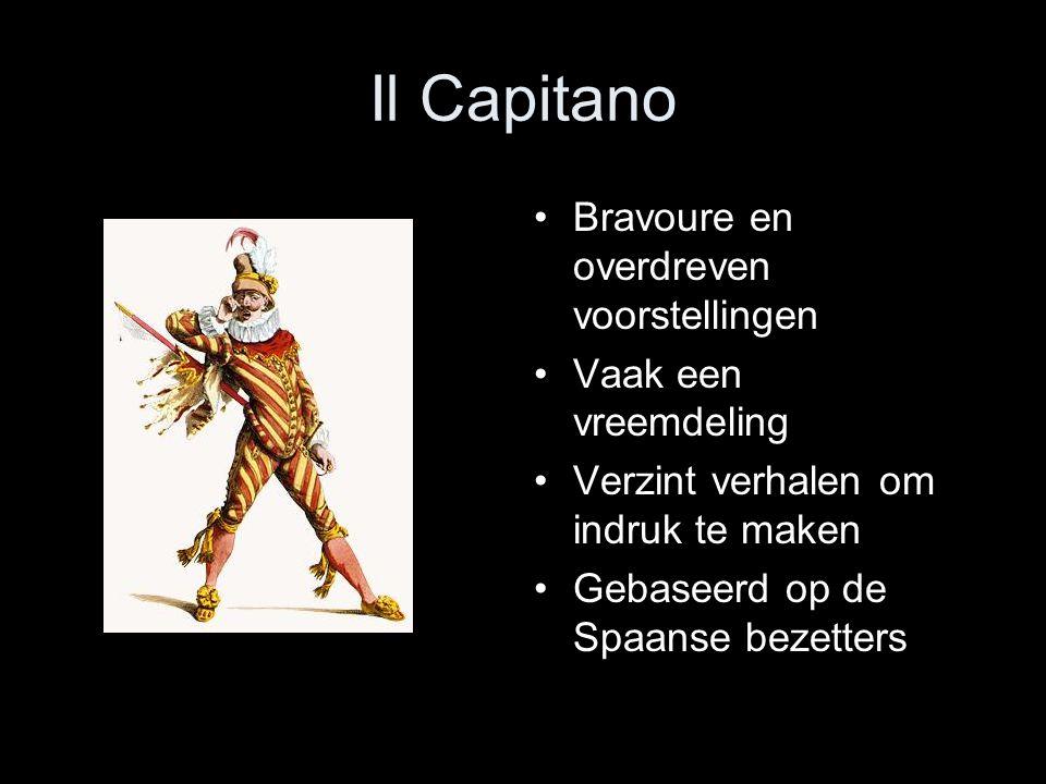 Il Capitano Bravoure en overdreven voorstellingen Vaak een vreemdeling