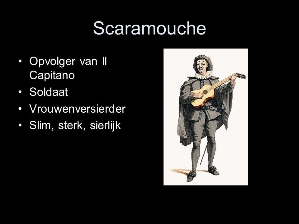 Scaramouche Opvolger van Il Capitano Soldaat Vrouwenversierder