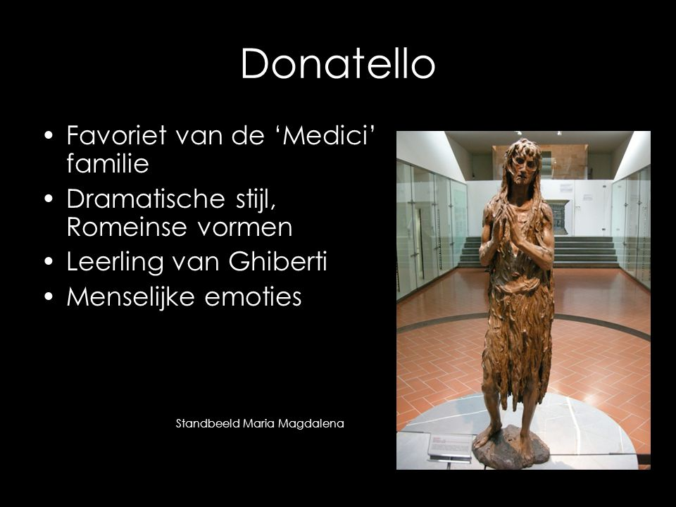 Donatello Favoriet van de 'Medici' familie