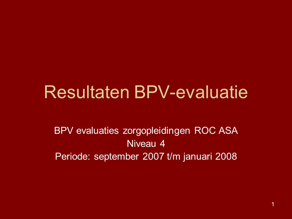 Resultaten BPV-evaluatie