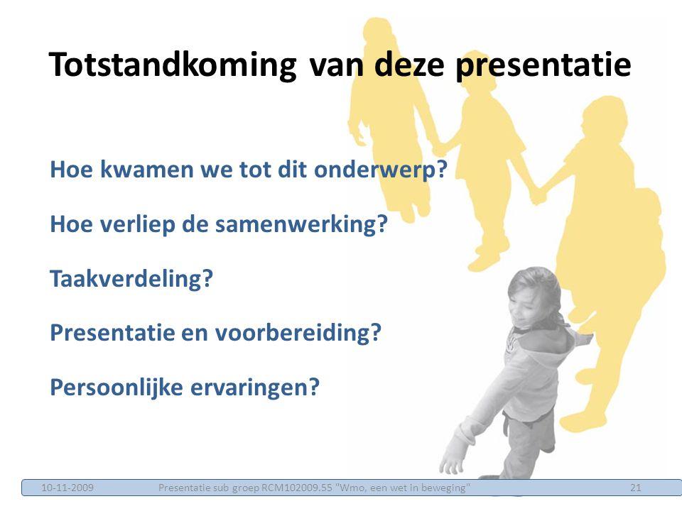 Totstandkoming van deze presentatie