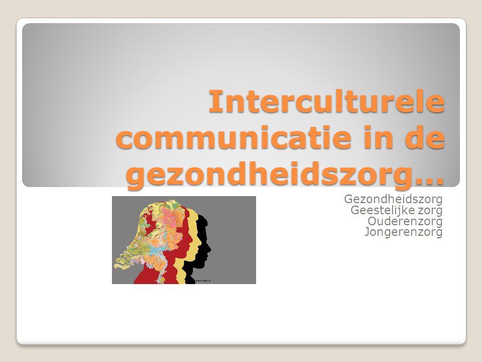 Interculturele communicatie in de gezondheidszorg…