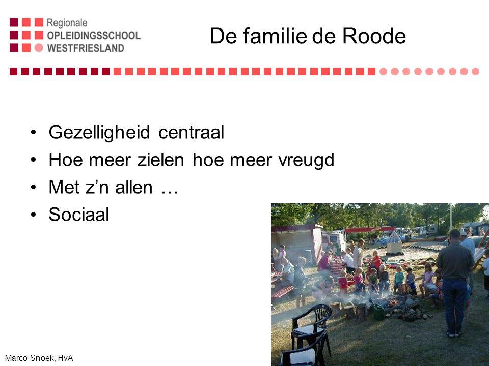 De familie de Roode Gezelligheid centraal