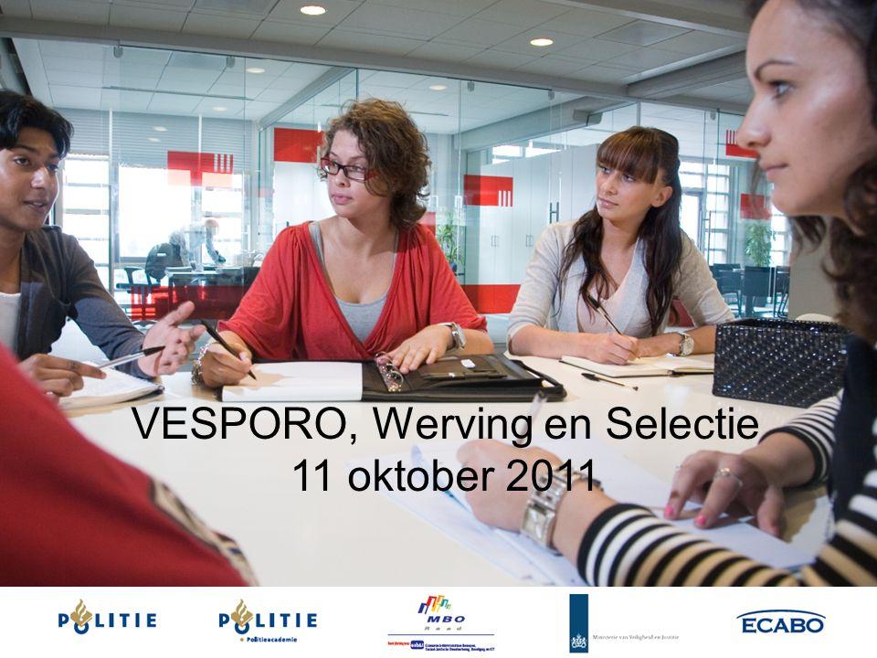 VESPORO, Werving en Selectie 11 oktober 2011