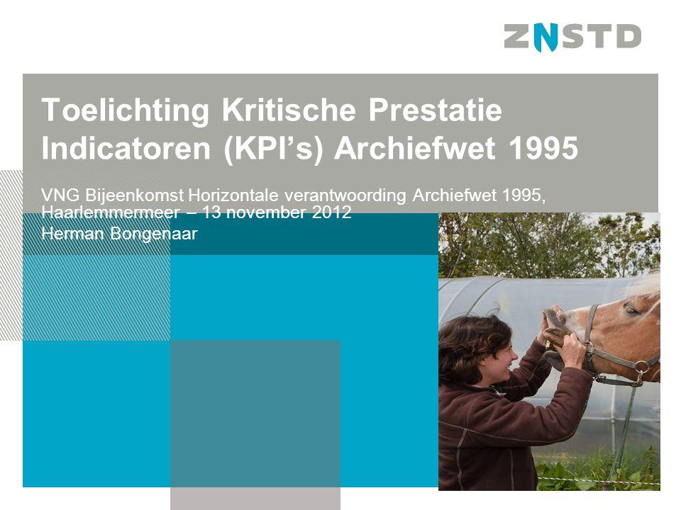 Toelichting Kritische Prestatie Indicatoren (KPI's) Archiefwet 1995