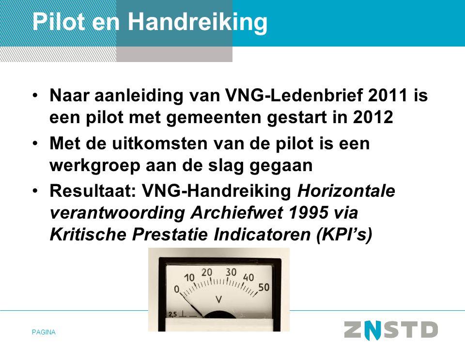 Pilot en Handreiking Naar aanleiding van VNG-Ledenbrief 2011 is een pilot met gemeenten gestart in 2012.