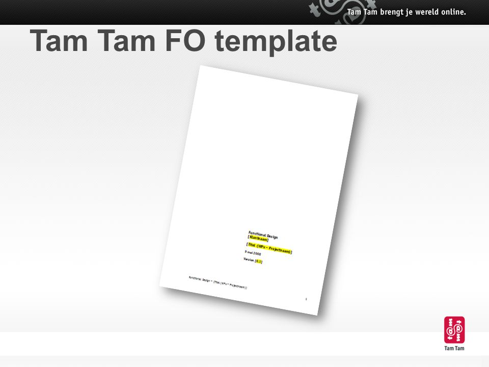 Tam Tam FO template Doornemen leeg document en enkele voorbeelden