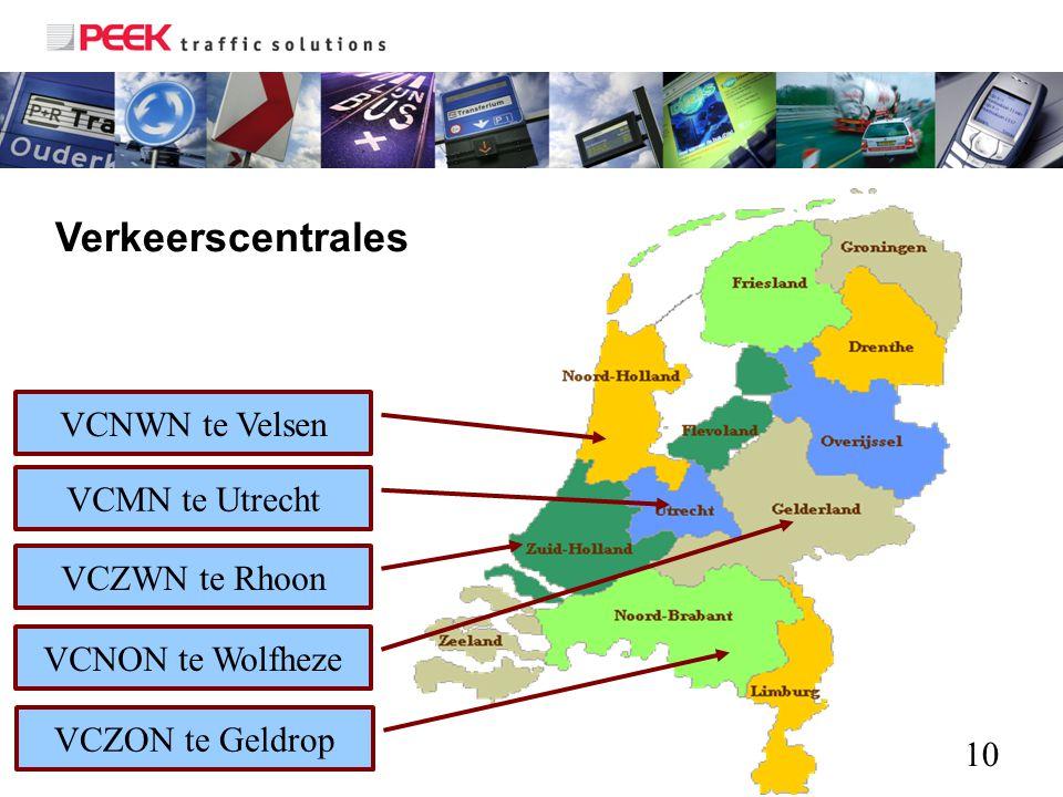 Verkeerscentrales VCNWN te Velsen VCMN te Utrecht VCZWN te Rhoon