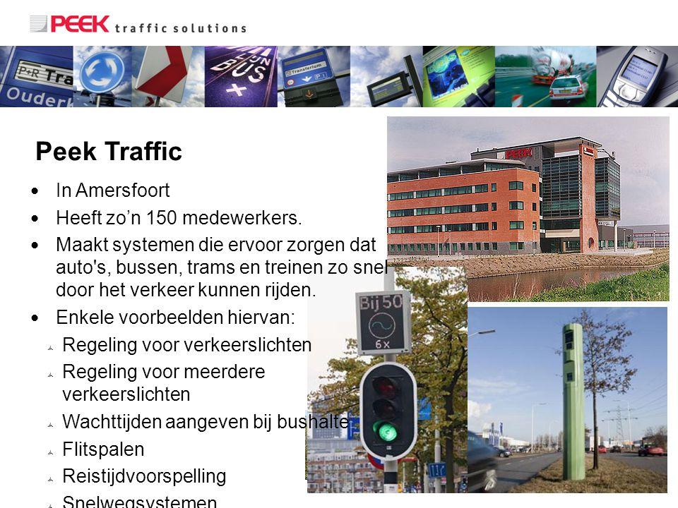 Peek Traffic In Amersfoort Heeft zo'n 150 medewerkers.