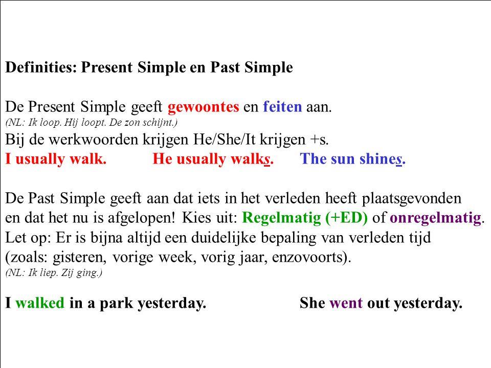 Definities: Present Simple en Past Simple