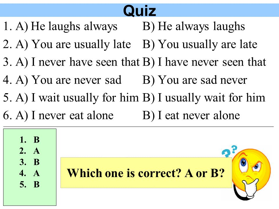 Which one is correct A or B
