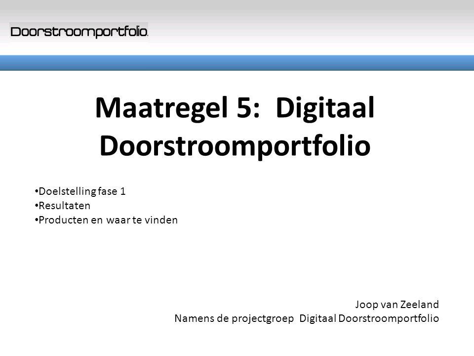Maatregel 5: Digitaal Doorstroomportfolio