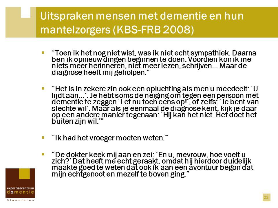 Uitspraken mensen met dementie en hun mantelzorgers (KBS-FRB 2008)